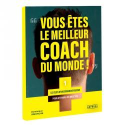 Vous êtes le meilleur coach du monde