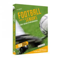 Football pour les séniors. Une saison d'entraînement