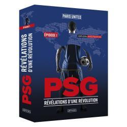 PSG – Révélations d'une révolution