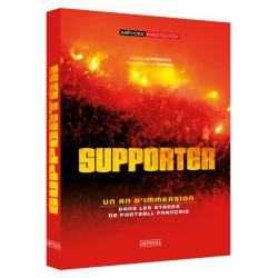 Supporter, un an d'immersion