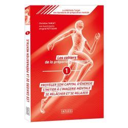Les cahiers de la préparation mentale - n°1